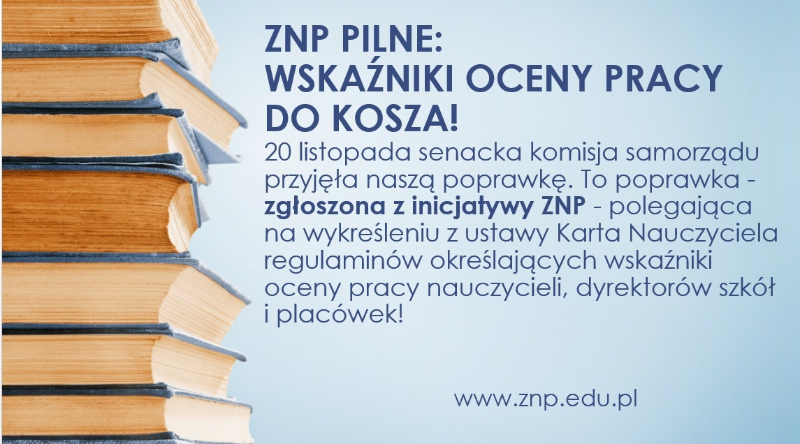 Senacka Komisja poparła postulat ZNP ws. wycofania regulaminów oceny pracy