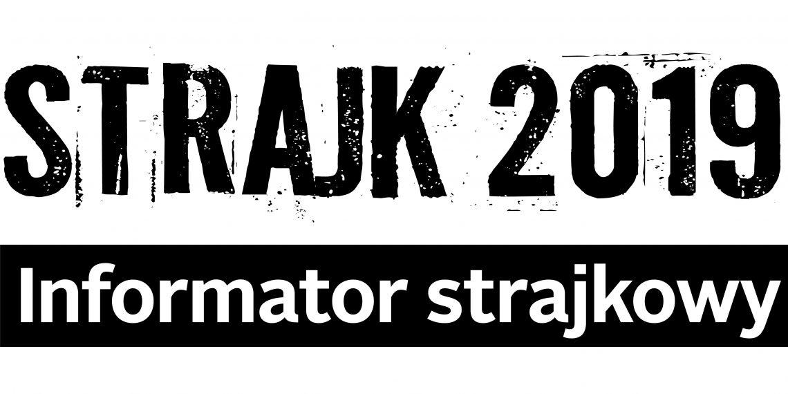 Informator strajkowy od 7 kwietnia
