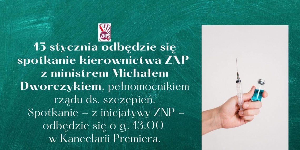 Spotkanie ZNP z ministrem Dworczykiem ws. szczepień – komunikat ZNP