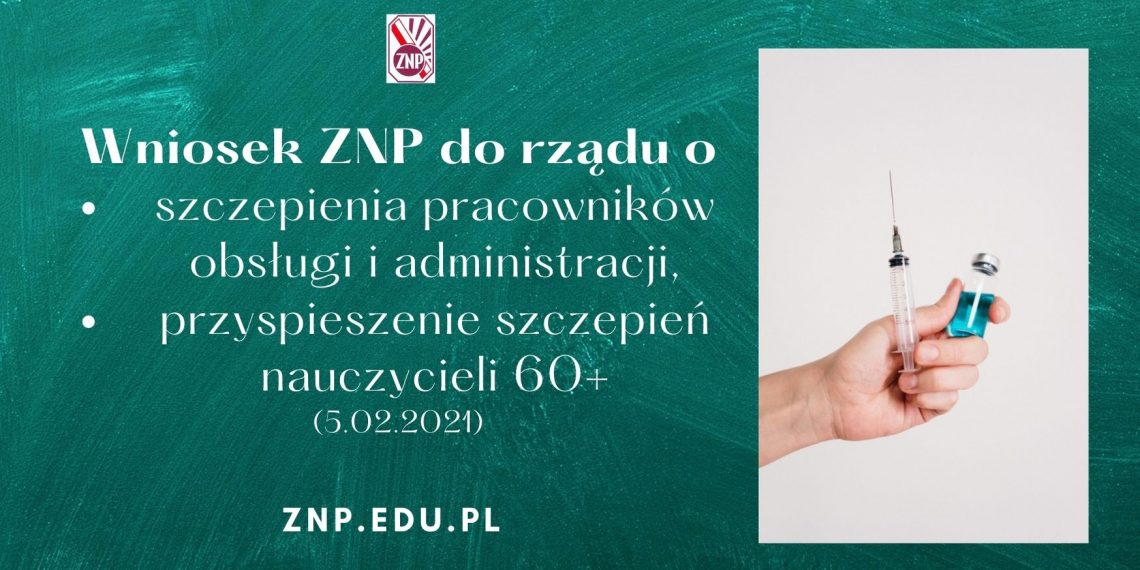 Wniosek ZNP o szczepienia pracowników oświaty i przyspieszenie szczepień nauczycieli 60+