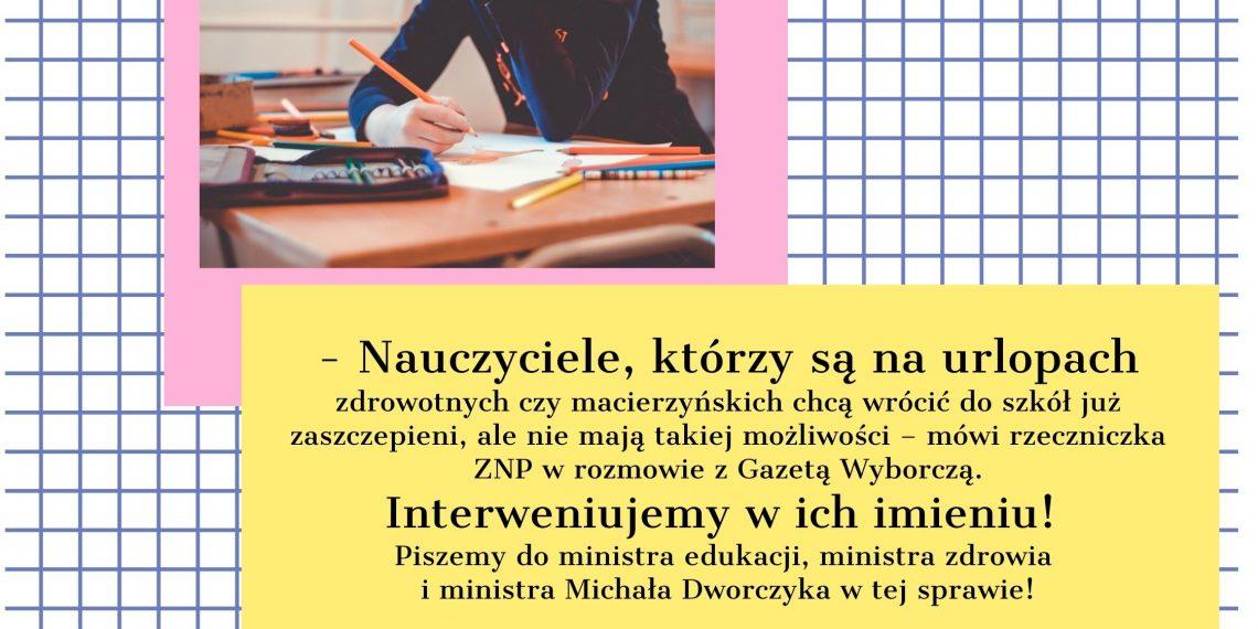 Szczepienia: Interweniujemy ws. nauczycieli na urlopach