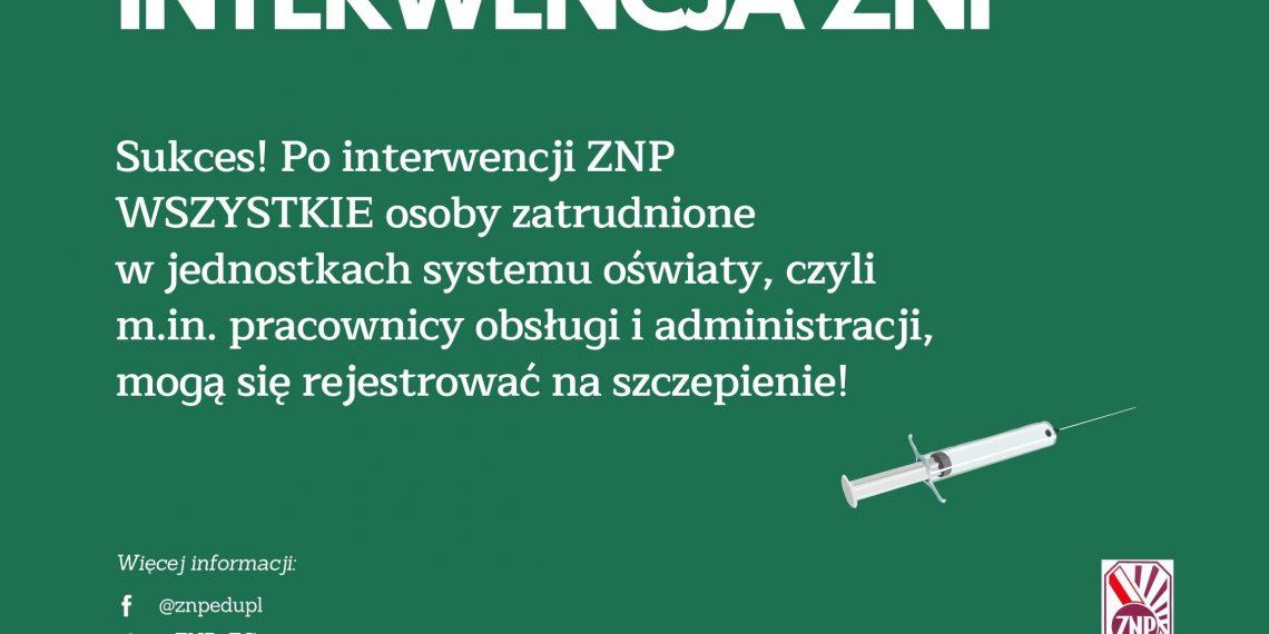 Sukces! Po interwencji ZNP pracownicy obsługi i administracji mogą się rejestrować na szczepienie!