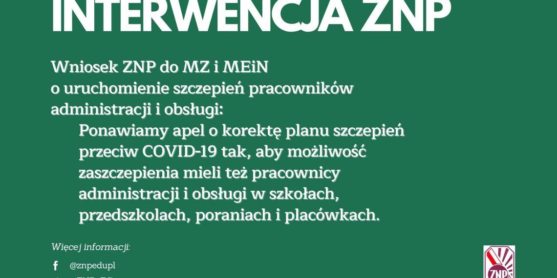 Wniosek ZNP do MZ i MEiN o uruchomienie szczepień pracowników administracji i obsługi